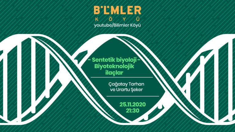 Biyoloji'de Bu Hafta: Sentetik biyoloji-Biyoteknolojik ilaçlar